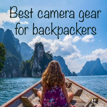 Best Camera Gear for Backpackers