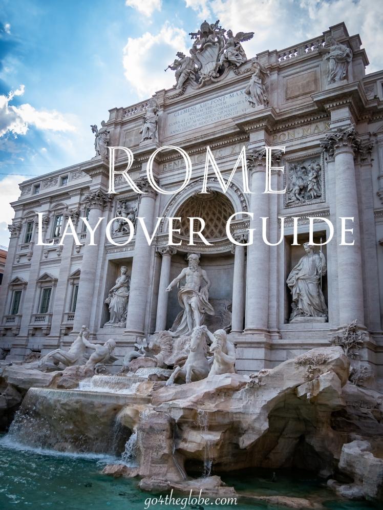 Rome.Layover.Guide.go4theglobe