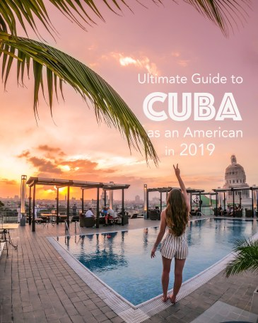 Ultimate Guide to Cuba as an American in 2019